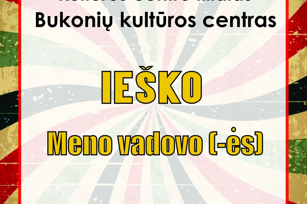 Bukonių kultūros centras ieško!