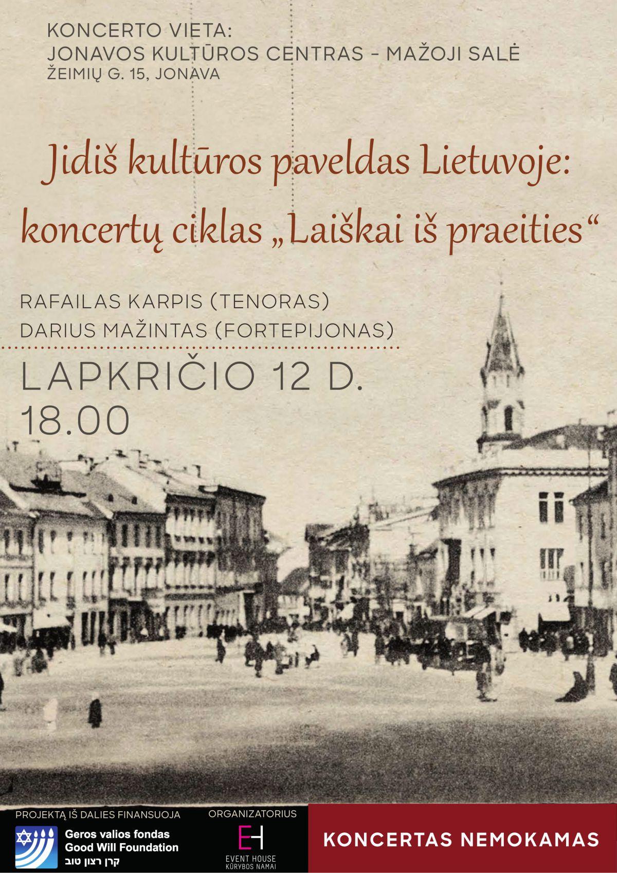"""Jidiš kultūros paveldas Lietuvoje: koncertų ciklas """"Laiškai iš praeities"""""""