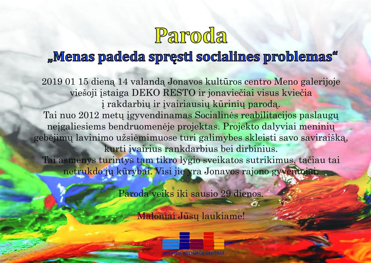 """VŠĮ ,,Deko resto"""" ir Ruklos globos namų bendruomenės paroda ,,Menas padeda spręsti socialines problemas"""""""