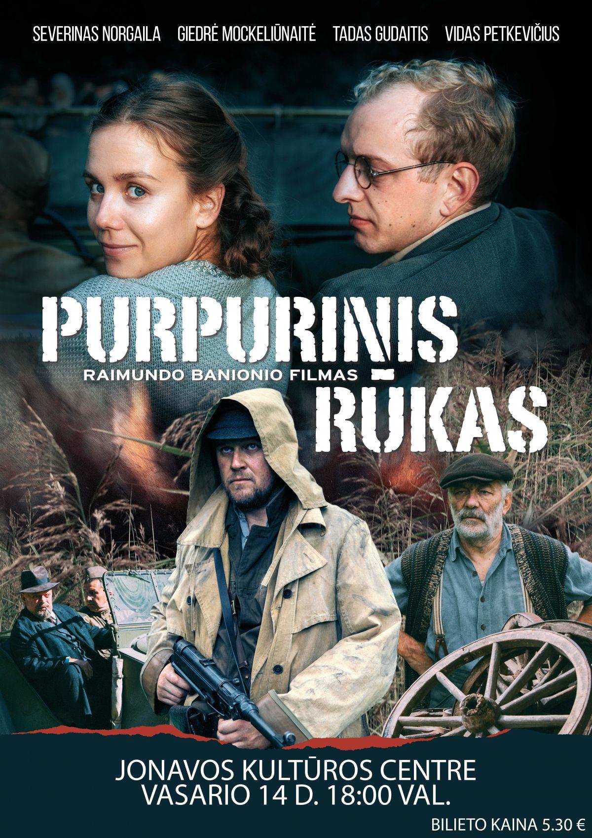 """Kino filmas """"PURPURINIS RŪKAS / PURPLE SMOKE"""