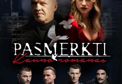 """Kino filmas """"PASMERKTI. KAUNO ROMANAS"""""""