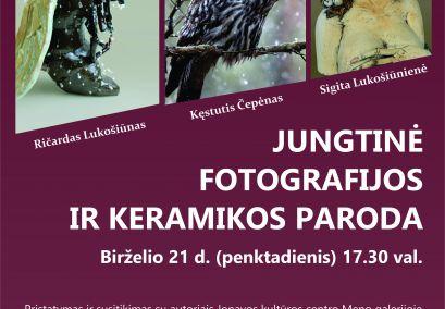 Jungtinė fotografijos ir keramikos paroda