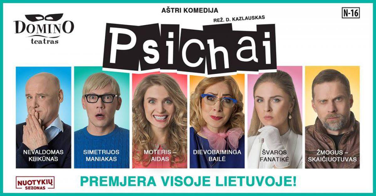 "Domino teatro premjera ""Psichai"""