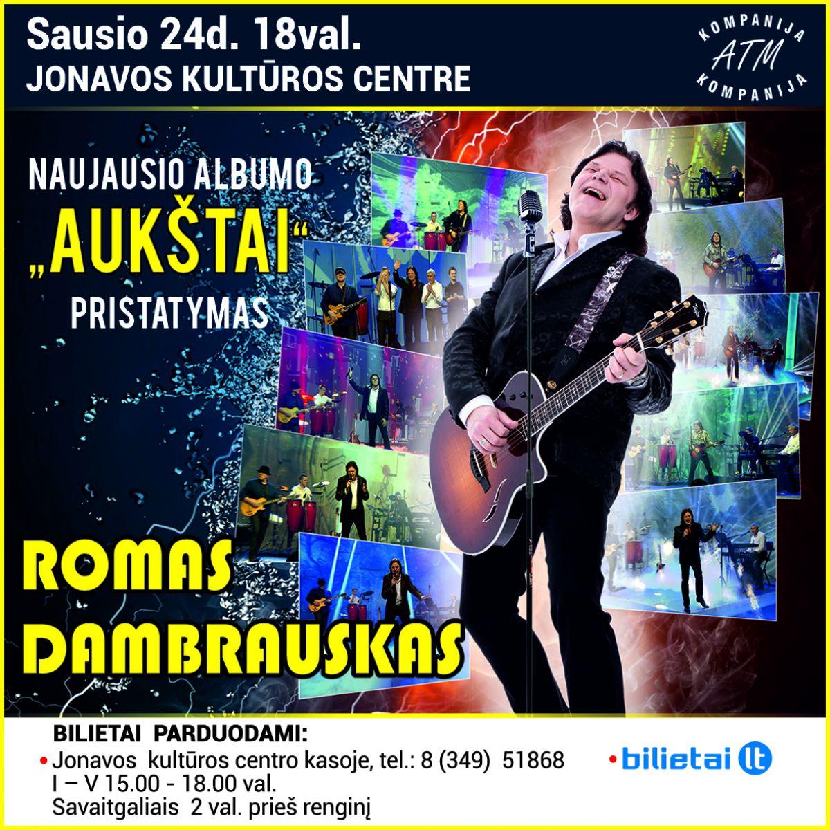 """Romo Dambrausko naujausio albumo """"AUKŠTAI"""" pristatymo koncertas"""